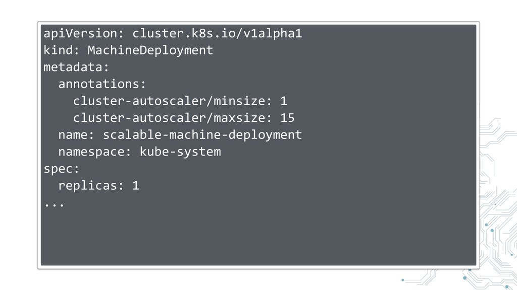 apiVersion: cluster.k8s.io/v1alpha1 kind: Machi...