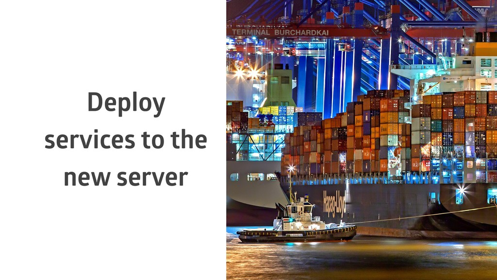 Deploy services to the new server