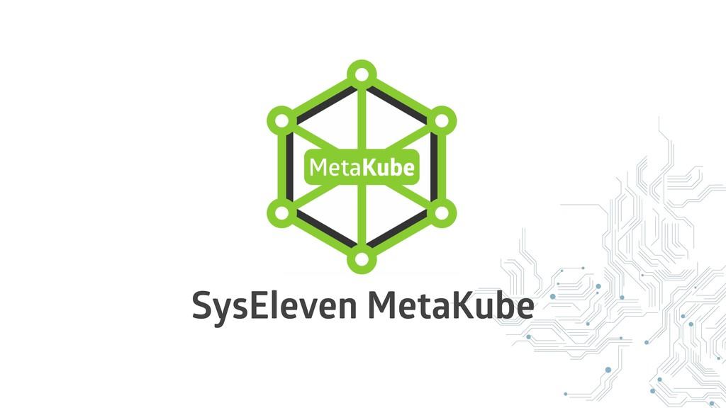 SysEleven MetaKube