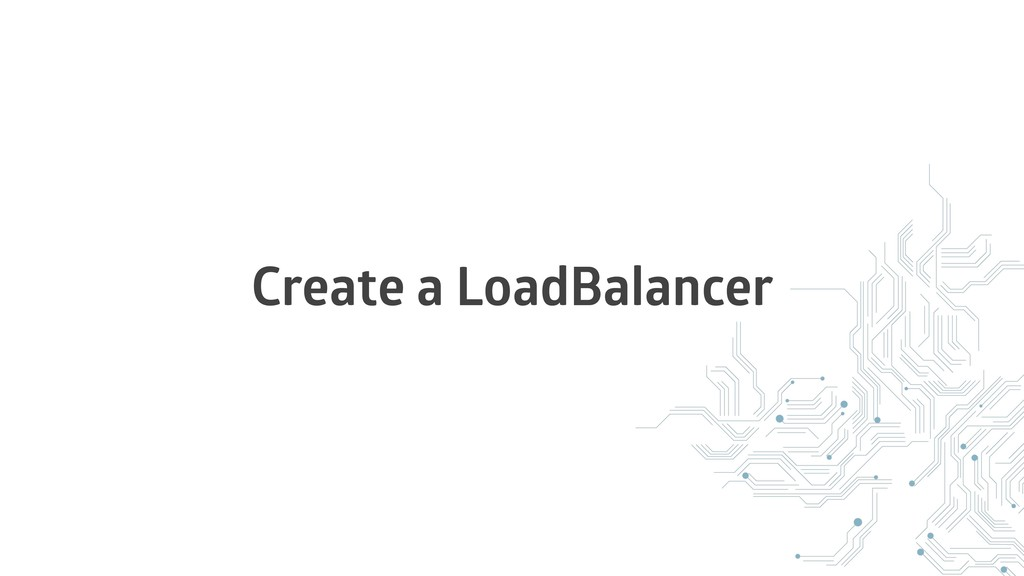 Create a LoadBalancer