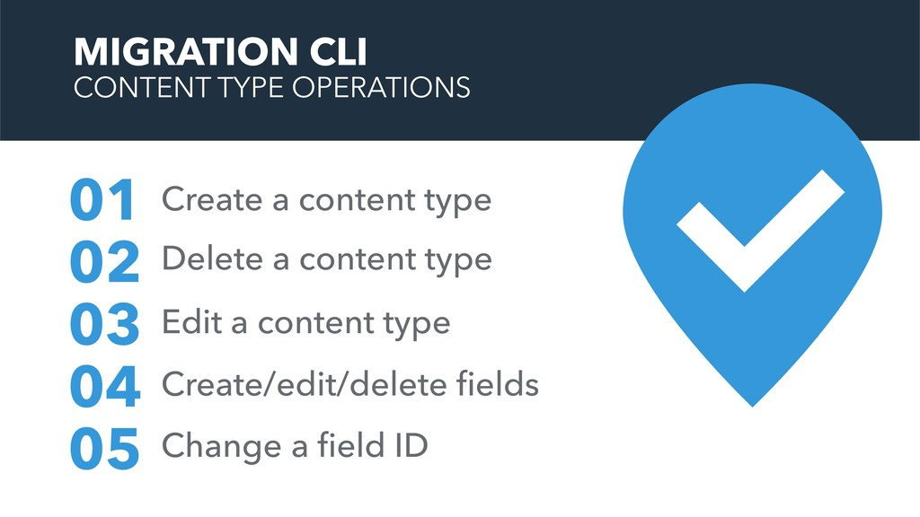 MIGRATION CLI CONTENT TYPE OPERATIONS Create a ...