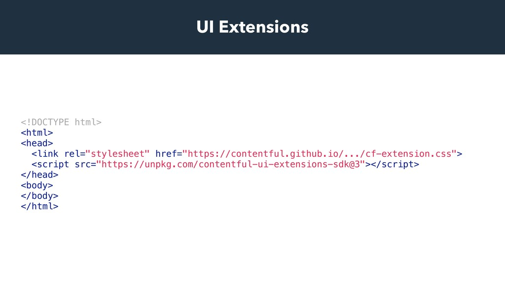 UI Extensions <!DOCTYPE html> <html> <head> <li...