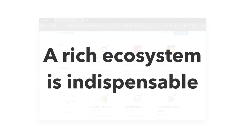 A rich ecosystem is indispensable