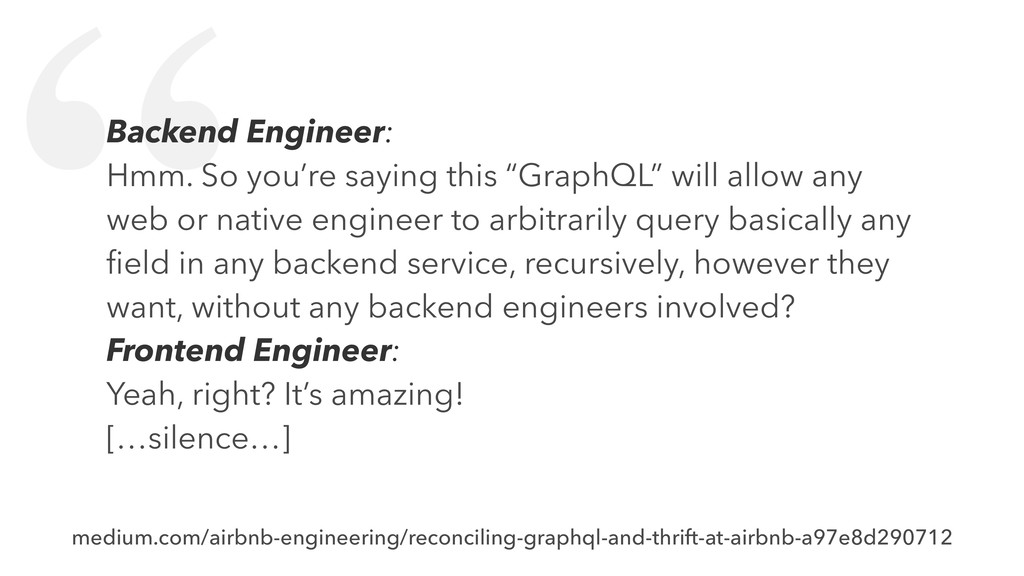 """"""" Backend Engineer: Hmm. So you're saying this ..."""