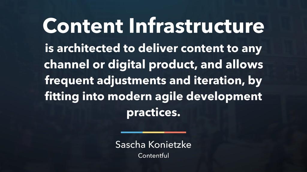 Sascha Konietzke Contentful Content Infrastruct...