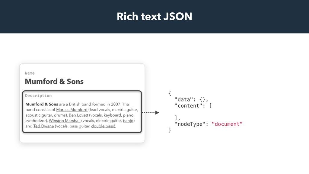 Rich text JSON Name Mumford & Sons Description ...