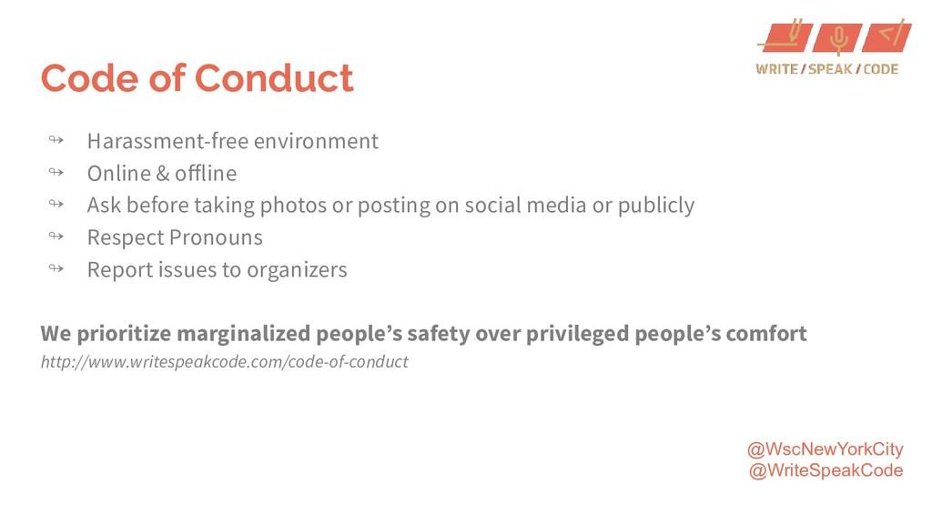 @WscNewYorkCity @WriteSpeakCode Code of Conduct...
