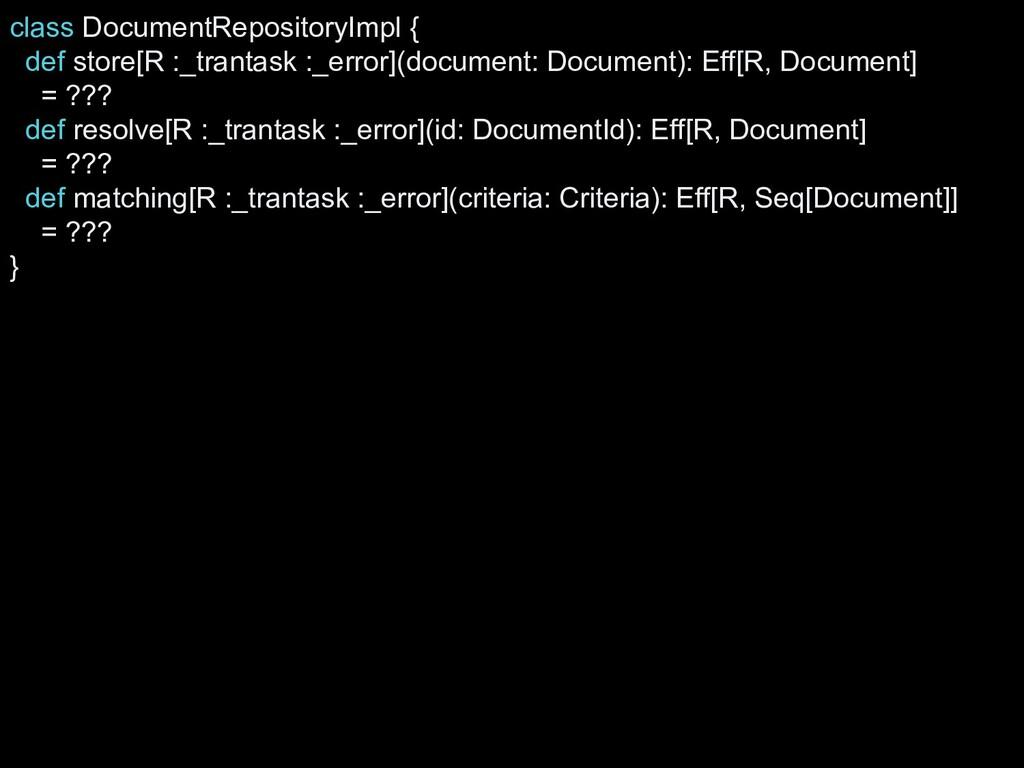 class DocumentRepositoryImpl { def store[R :_tr...