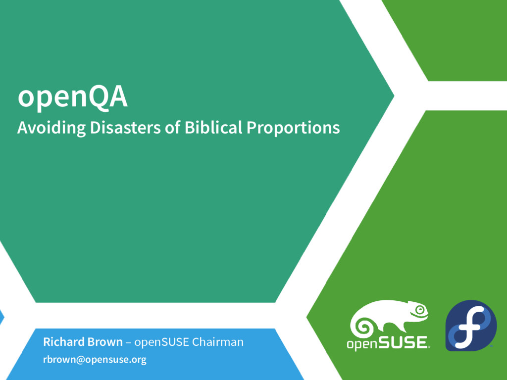 openQA Avoiding Disasters of Biblical Proportio...