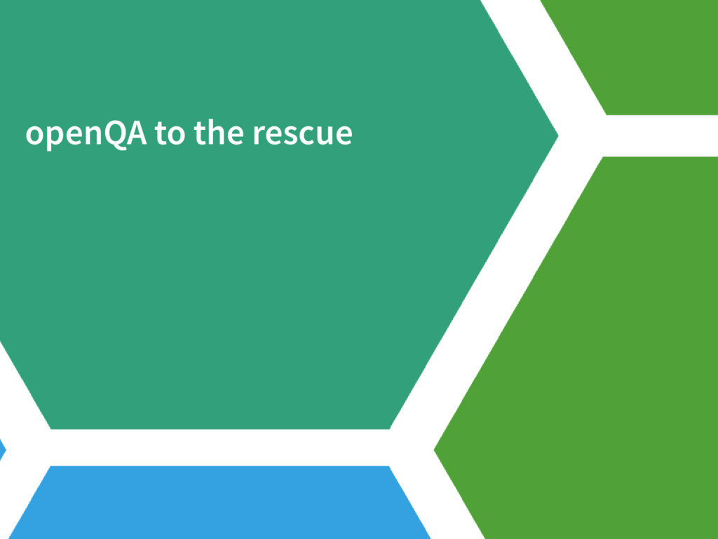 openQA to the rescue
