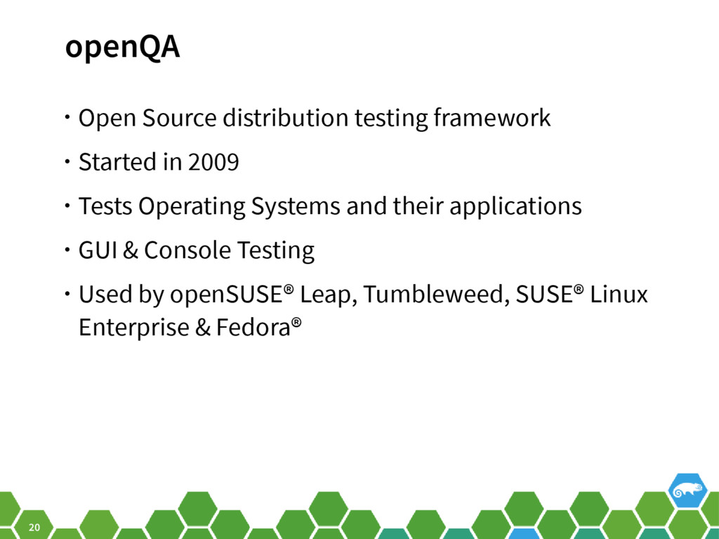 20 openQA • Open Source distribution testing fr...