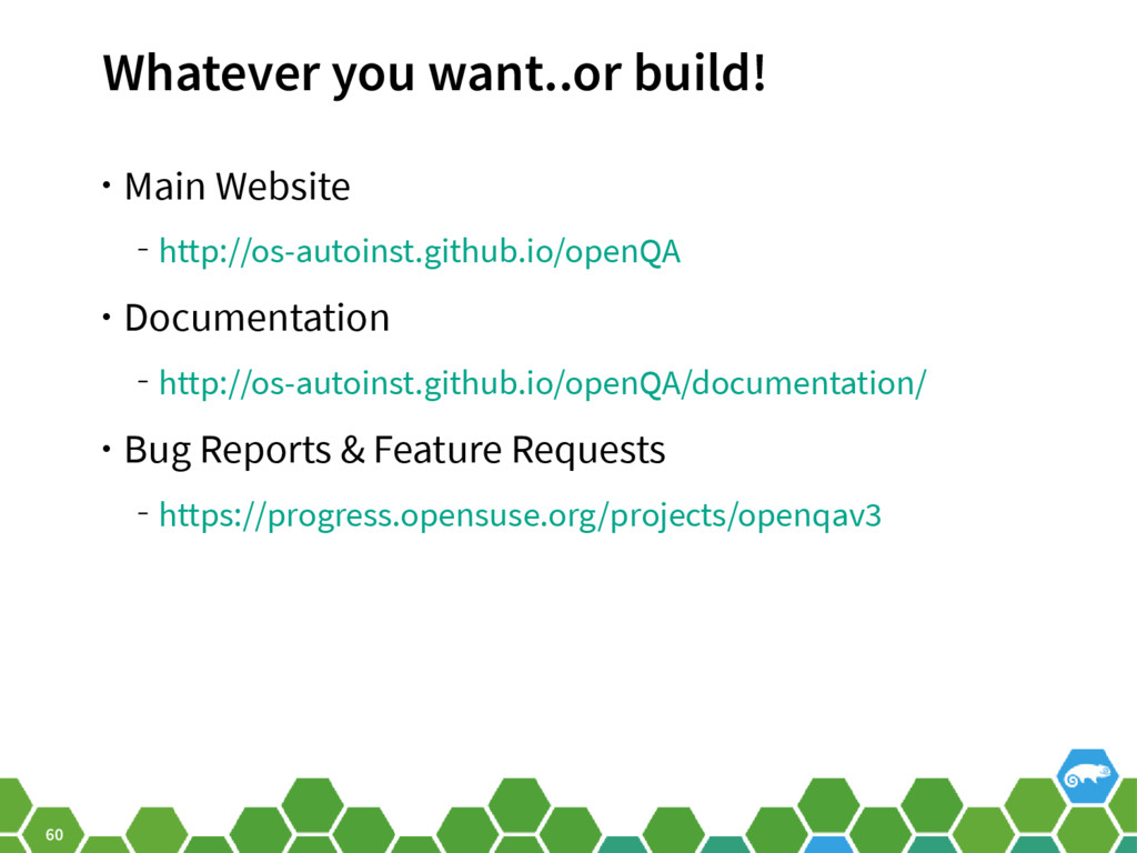 60 Whatever you want..or build! • Main Website ...