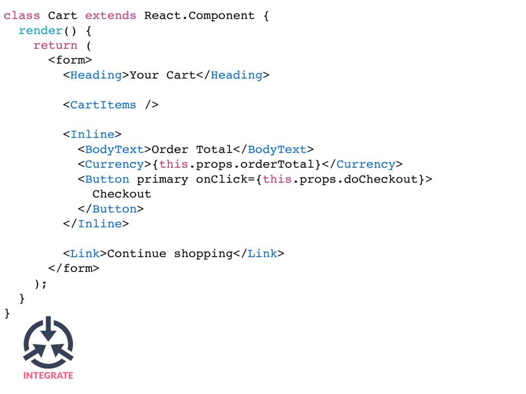 class Cart extends React.Component { render() {...