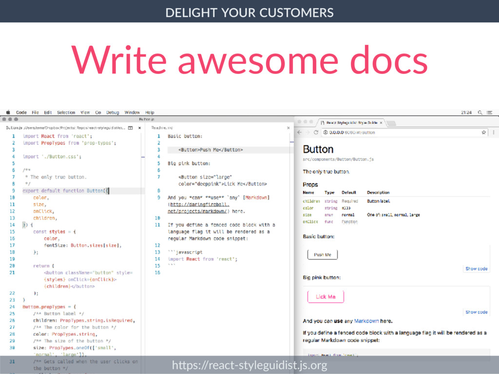 CUSTOMERS. Write awesome docs h]ps:/ /react-sty...