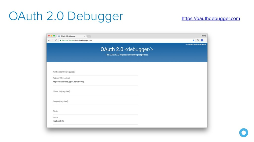 OAuth 2.0 Debugger https://oauthdebugger.com