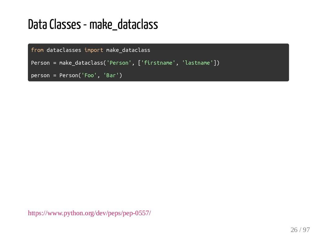 Data Classes - make_dataclass from dataclasses ...