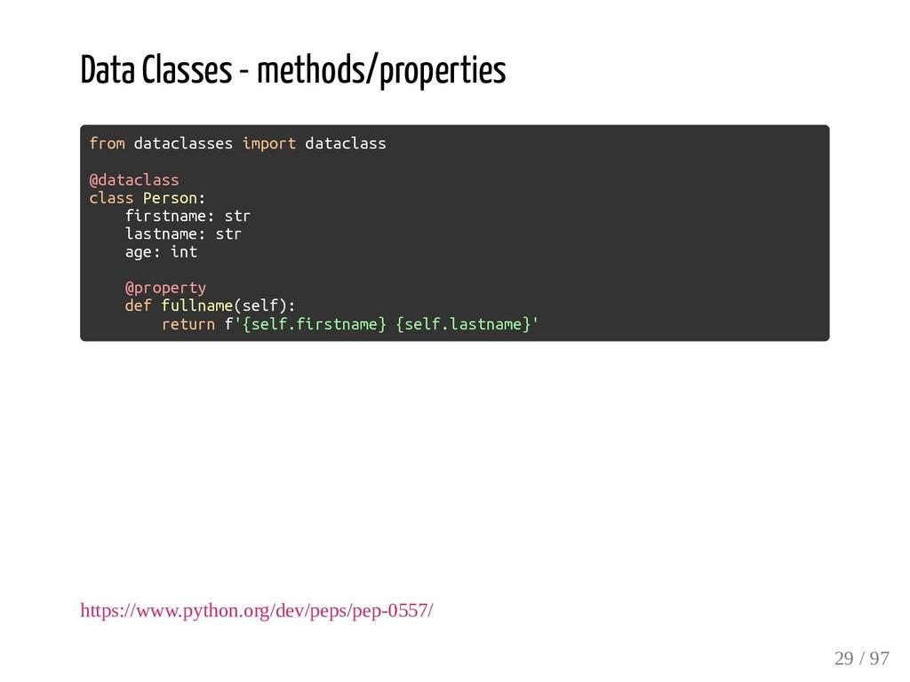 Data Classes - methods/properties from dataclas...