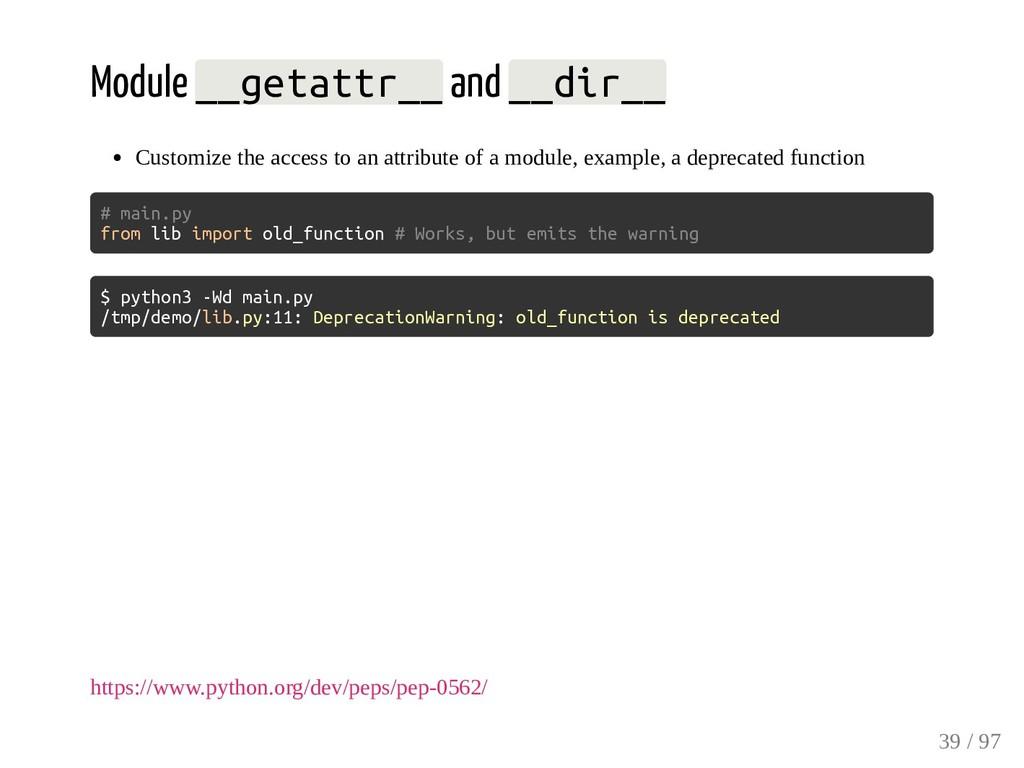 Module __getattr__ and __dir__ Customize the ac...