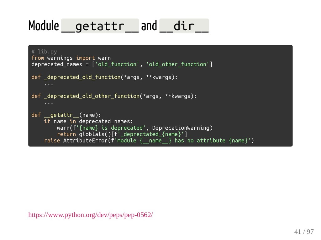 Module __getattr__ and __dir__ # lib.py from wa...