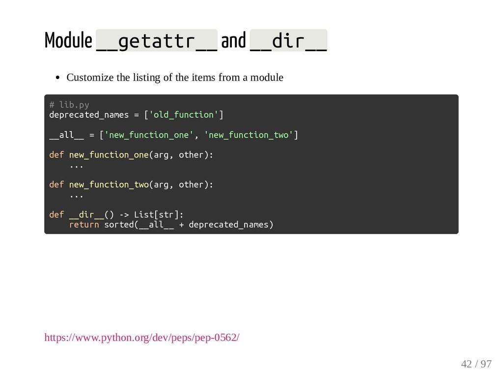Module __getattr__ and __dir__ Customize the li...