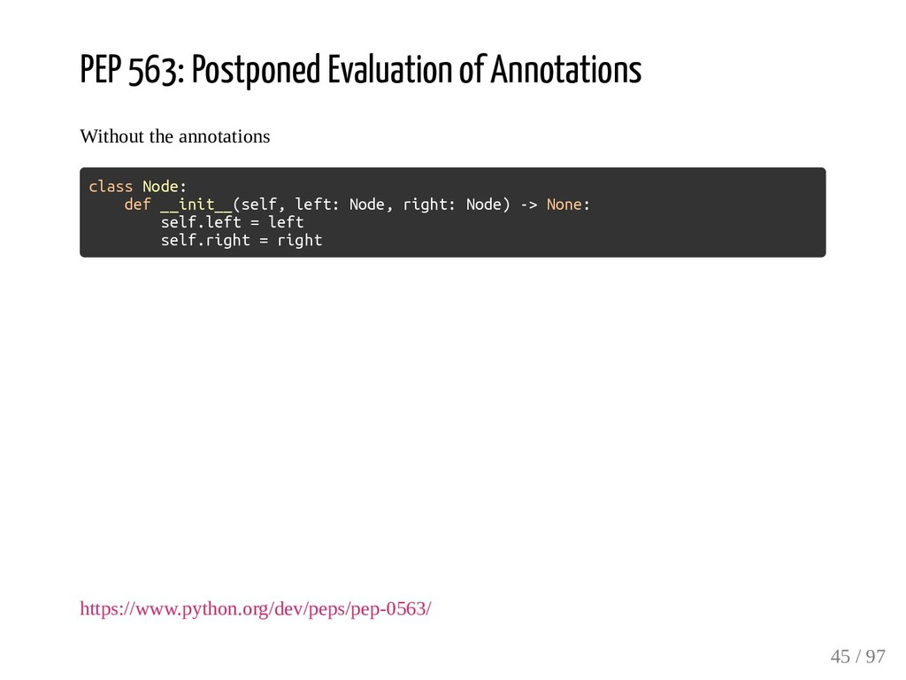 PEP 563: Postponed Evaluation of Annotations Wi...