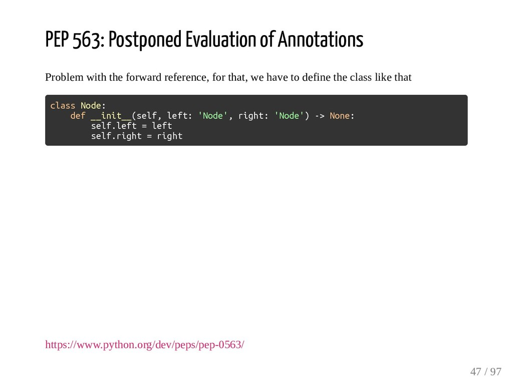 PEP 563: Postponed Evaluation of Annotations Pr...
