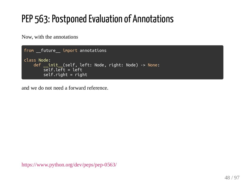 PEP 563: Postponed Evaluation of Annotations No...
