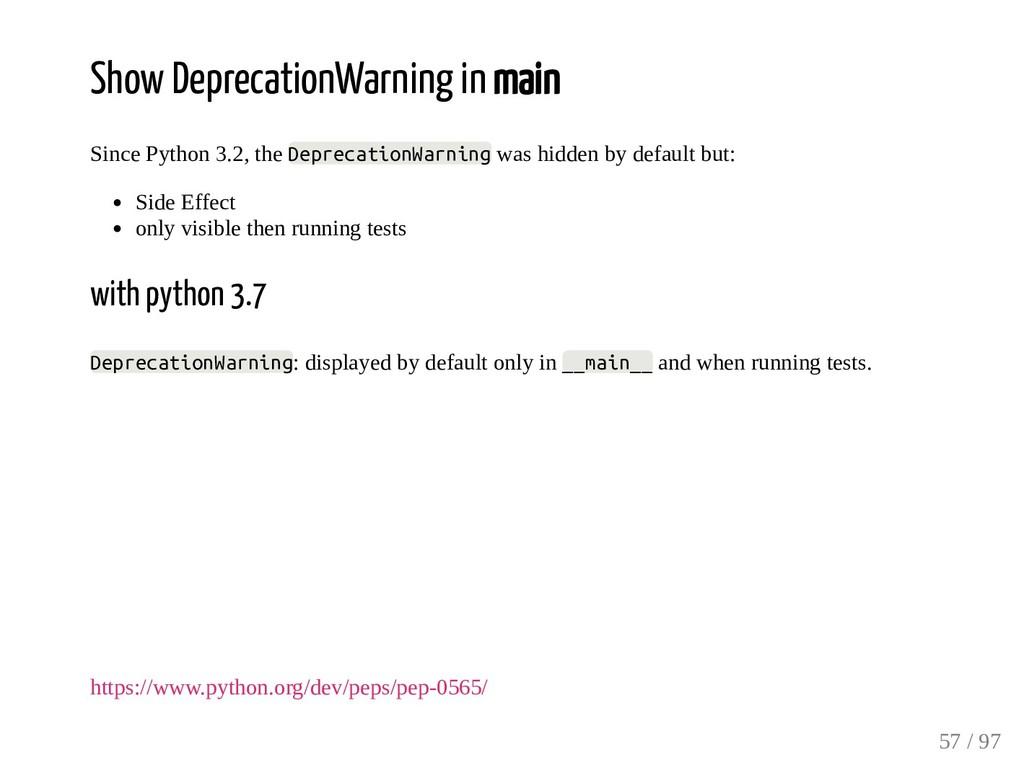 Show DeprecationWarning in main Since Python 3....