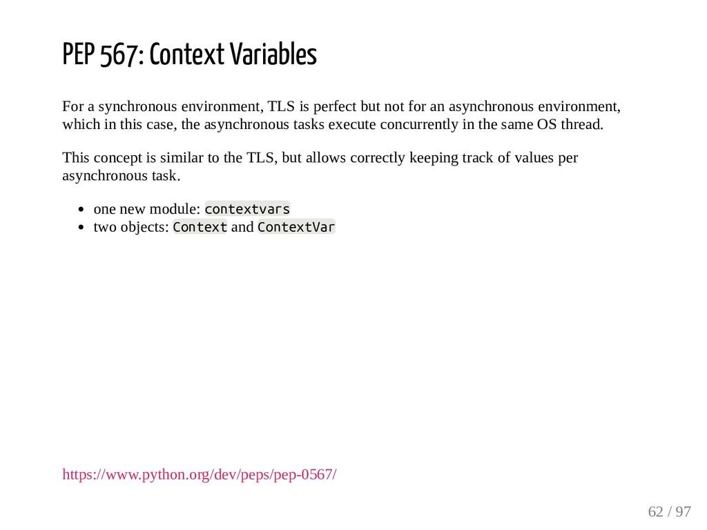 PEP 567: Context Variables For a synchronous en...