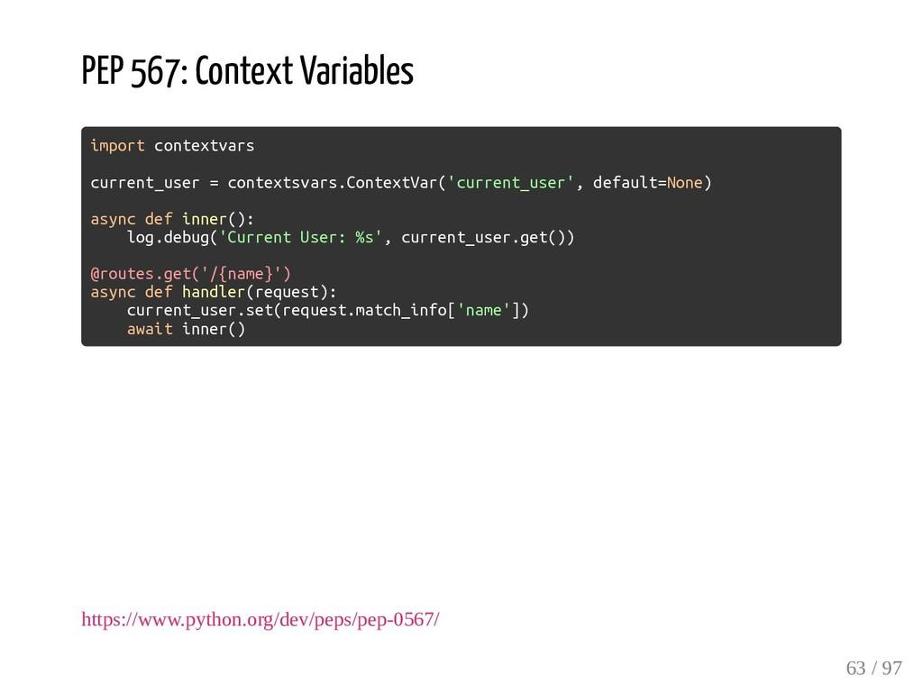 PEP 567: Context Variables import contextvars c...