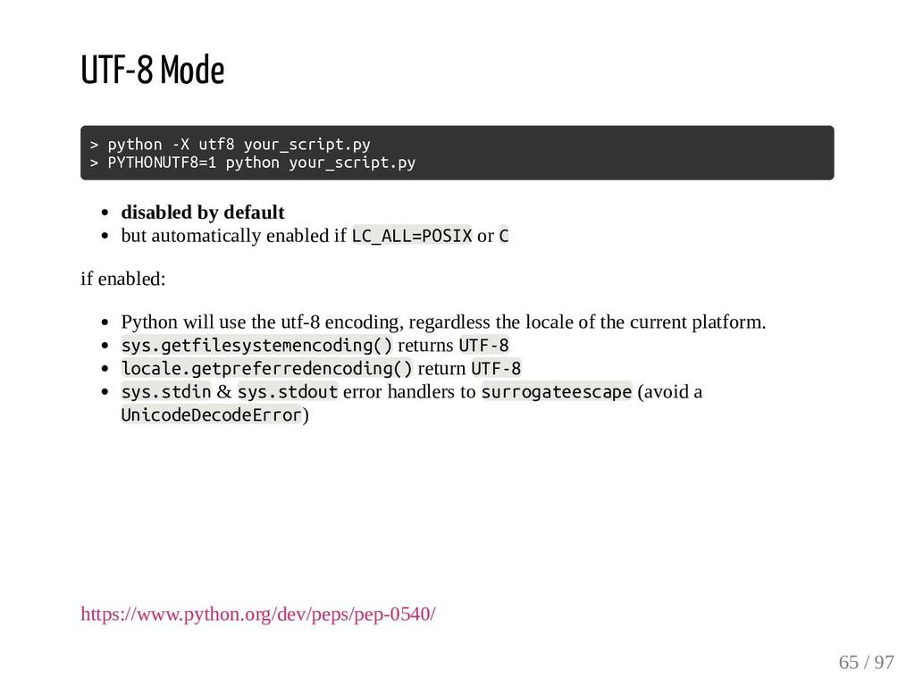 UTF-8 Mode > python -X utf8 your_script.py > PY...