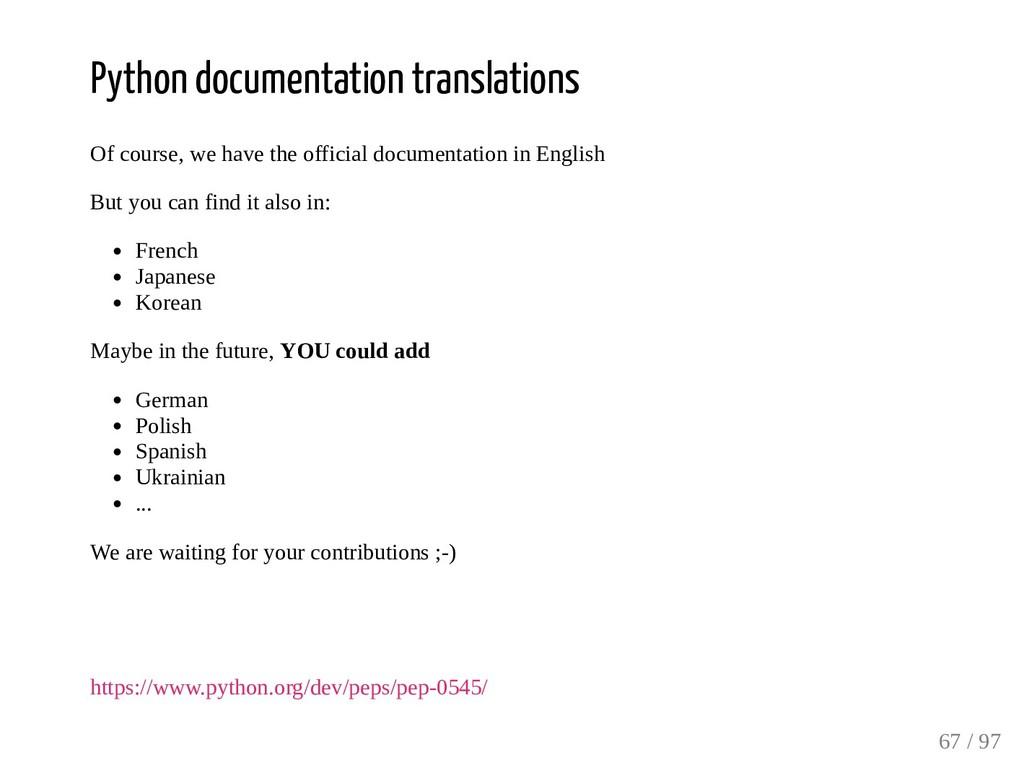 Python documentation translations Of course, we...