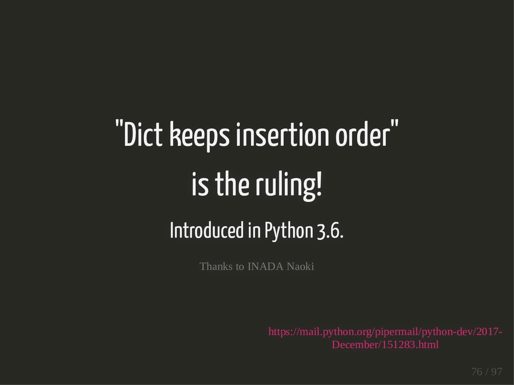 """""""Dict keeps insertion order"""" is the ruling! Int..."""