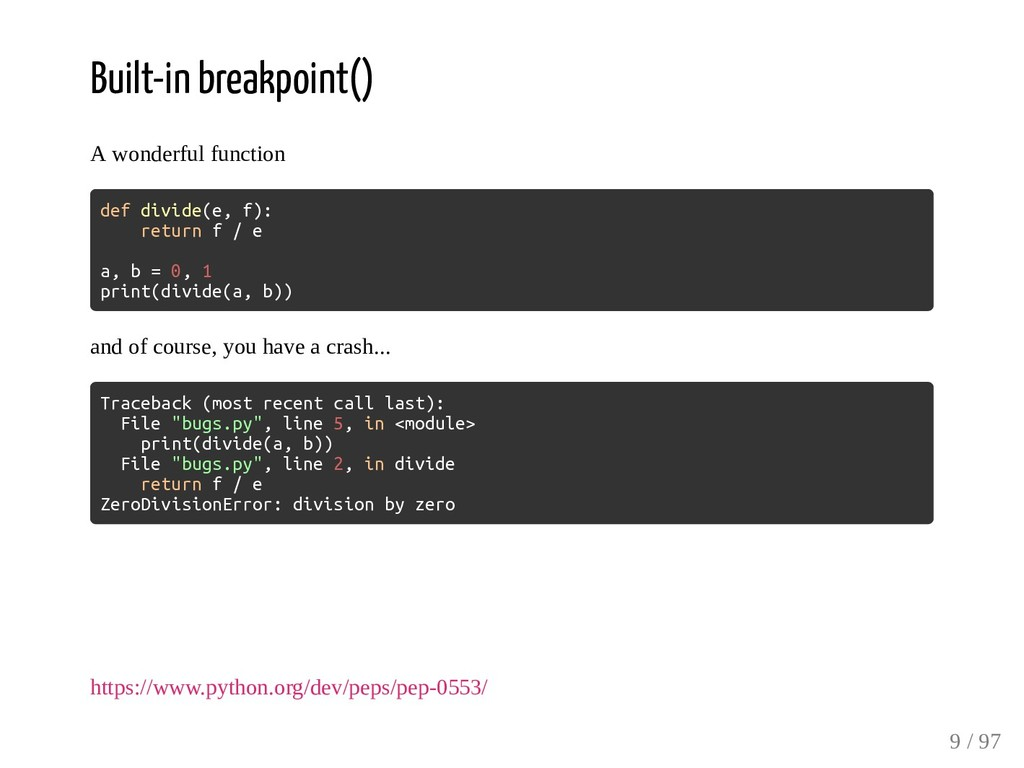 Built-in breakpoint() A wonderful function def ...