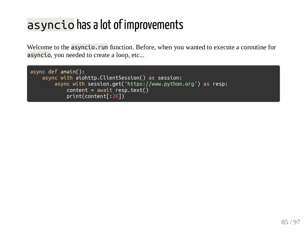 asyncio has a lot of improvements Welcome to th...