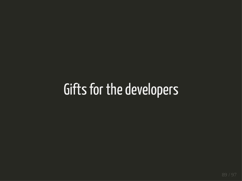 Gifts for the developers 89 / 97