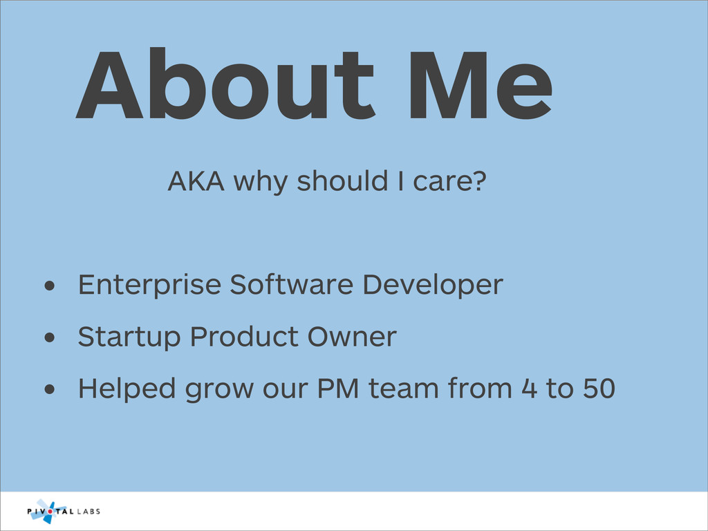 AKA why should I care? • Enterprise Software De...