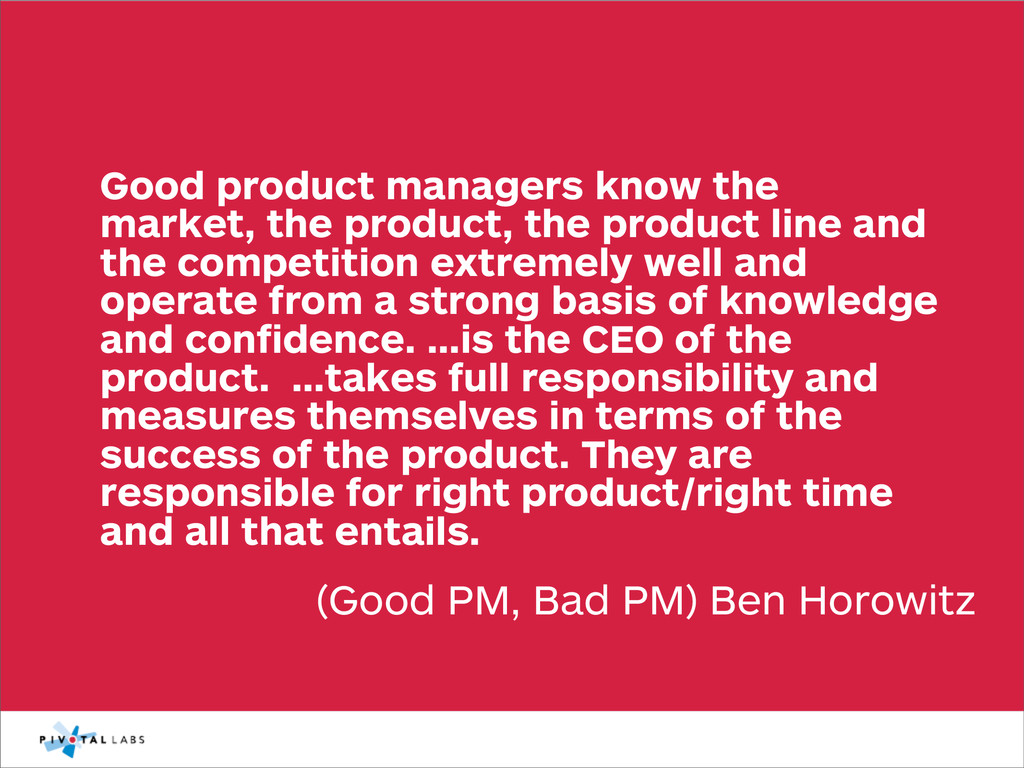 (Good PM, Bad PM) Ben Horowitz Good product man...