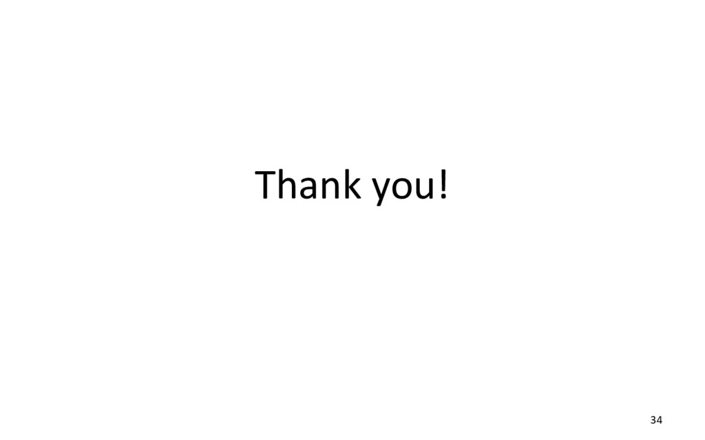 Thank you! 34
