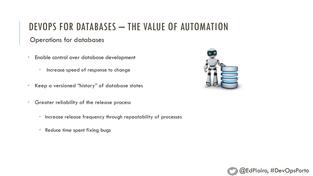 DEVOPS FOR DATABASES – THE VALUE OF AUTOMATION ...