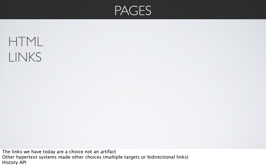 PAGES HTML LINKS The links we have today are a ...