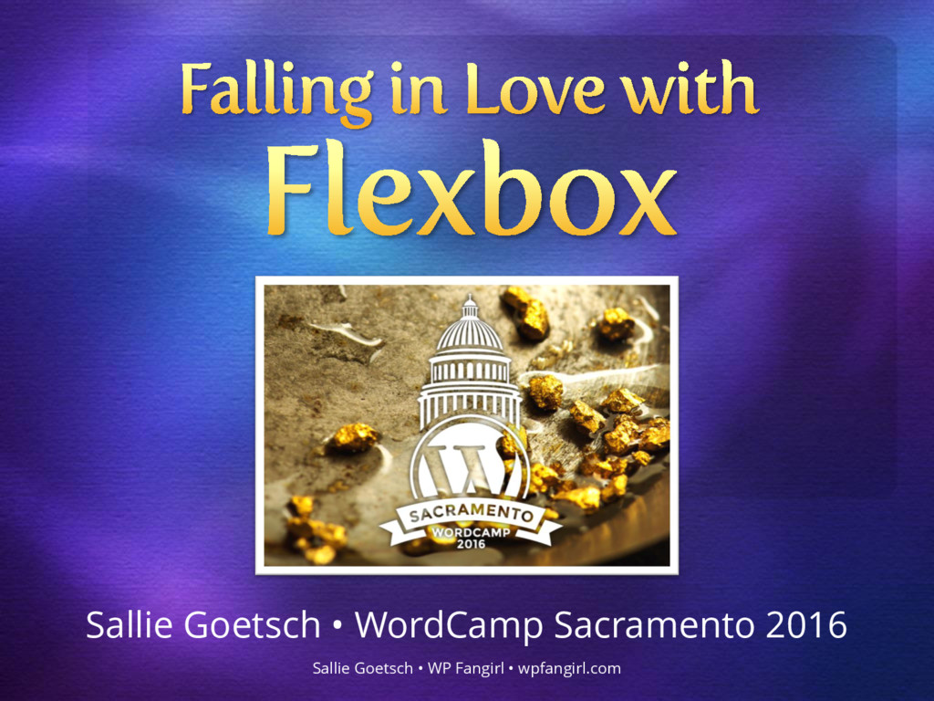 Sallie Goetsch • WordCamp Sacramento 2016 Salli...