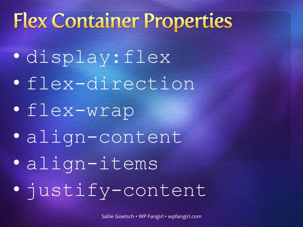 • display:flex • flex-direction • flex-wrap • a...