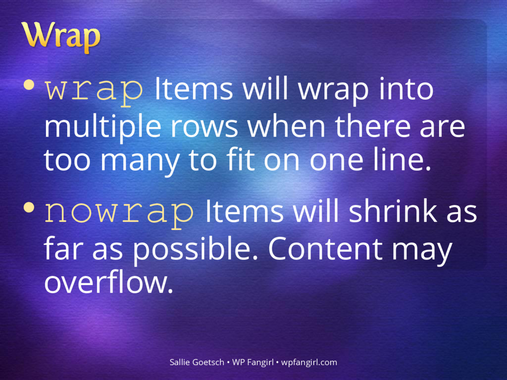 • wrap Items will wrap into multiple rows when ...