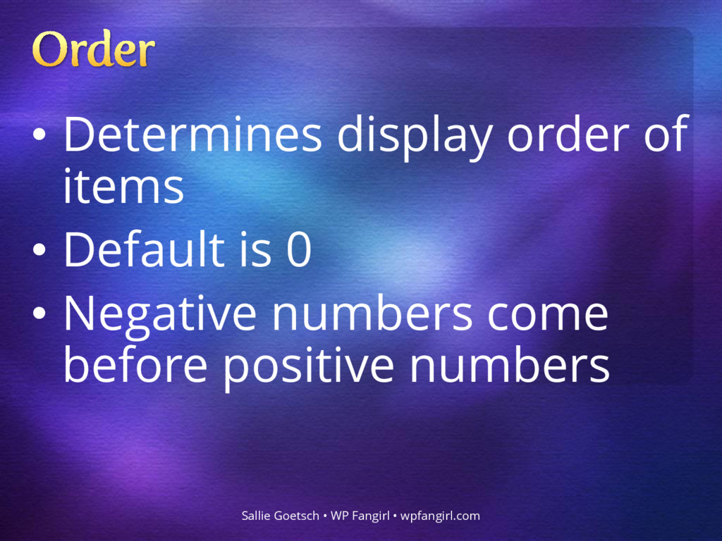 • Determines display order of items • Default i...