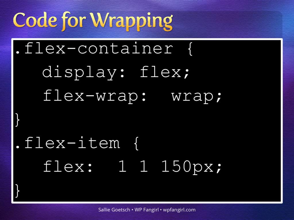 .flex-container { display: flex; flex-wrap: wra...