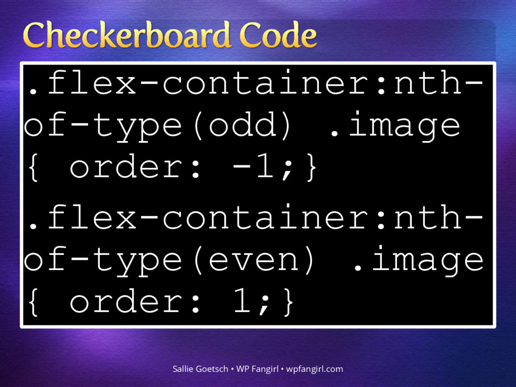 .flex-container:nth- of-type(odd) .image { orde...