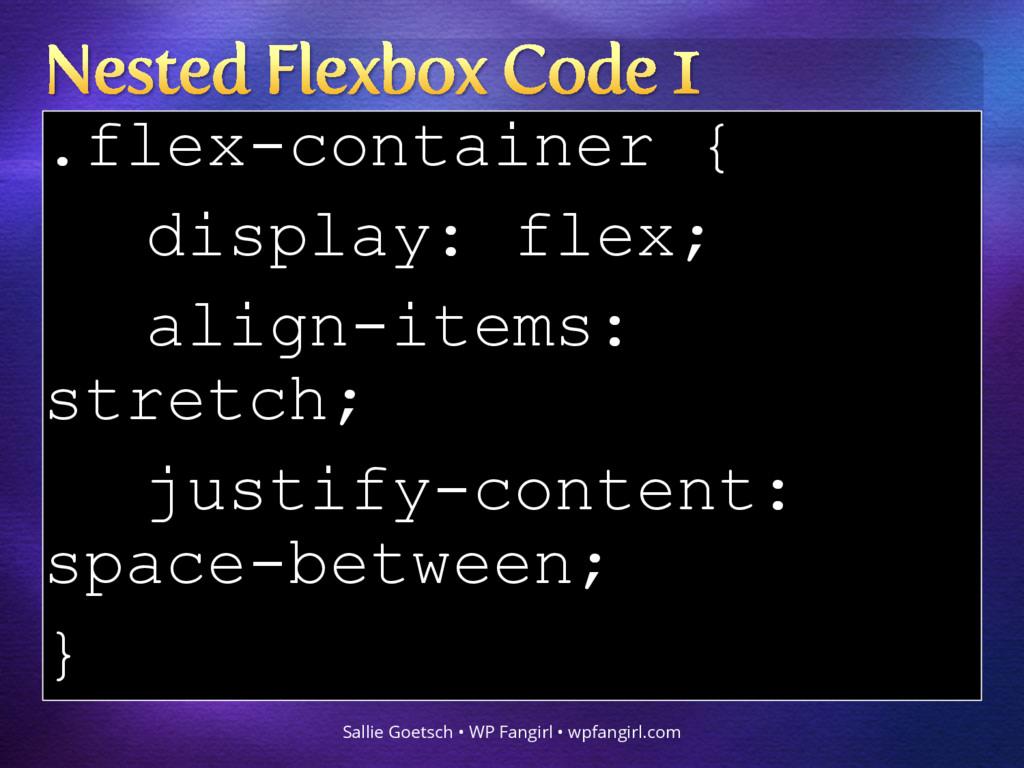 .flex-container { display: flex; align-items: s...
