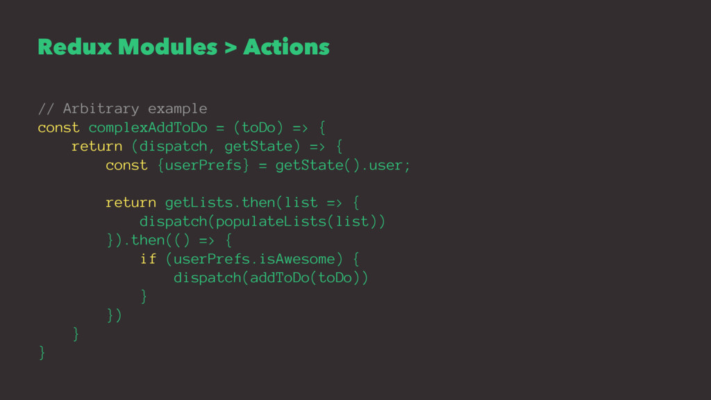 Redux Modules > Actions // Arbitrary example co...