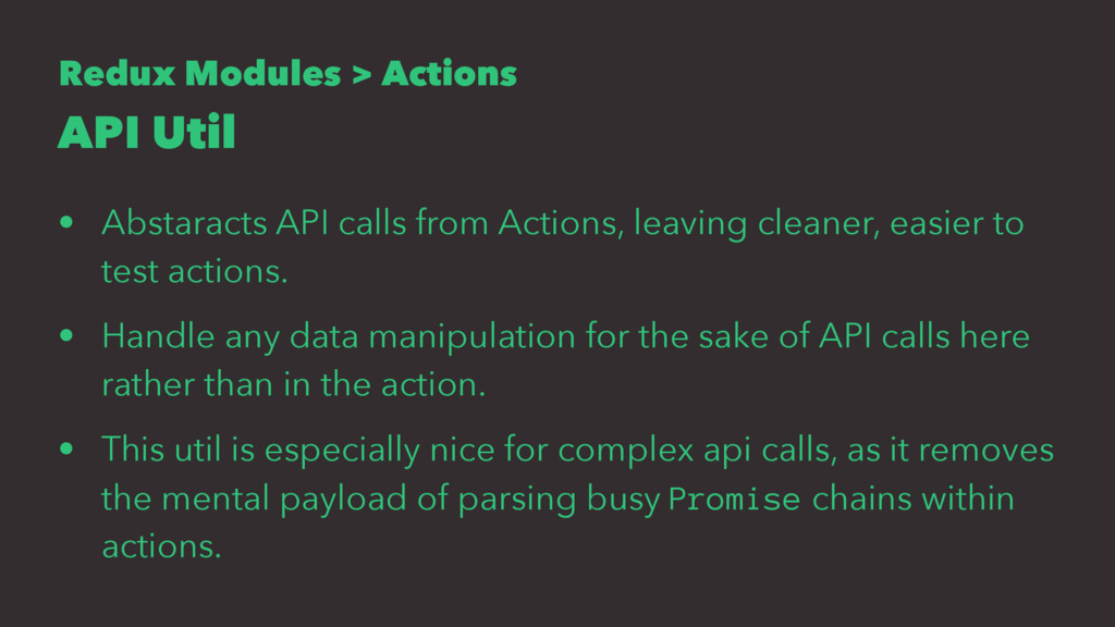 Redux Modules > Actions API Util • Abstaracts A...